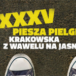 XXXV Piesza Pielgrzymka Krakowska na Jasną Górę