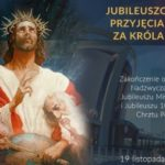 Nowenna przed Jubileuszowym Aktem Przyjęcia Chrystusa za Króla i Pana