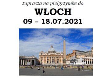 Pielgrzymka do Włoch: 09 – 18.07.2021